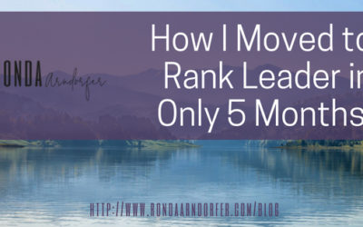 How I Moved to Rank Leader in Only 5 Months!